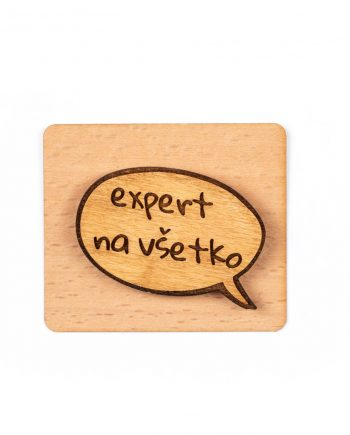 Drevený odznak - Expert na všetko